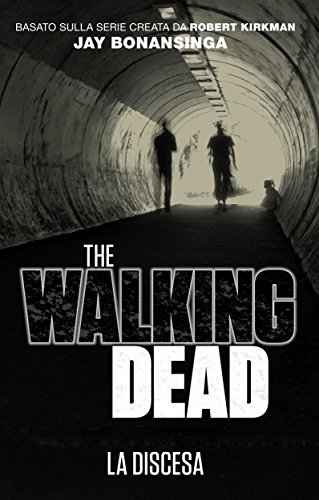 The Walking Dead   La discesa PDF