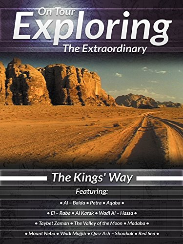 On Tour Exploring the Extraordinary The King's Way