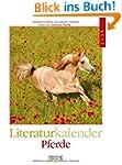 Pferde 2015: Literatur-Wochenkalender