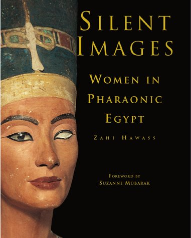 Image for Silent Images : Women in Pharaonic Egypt