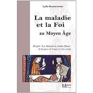 La maladie et la foi au Moyen Age
