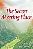 img - for The Secret Meeting Place book / textbook / text book