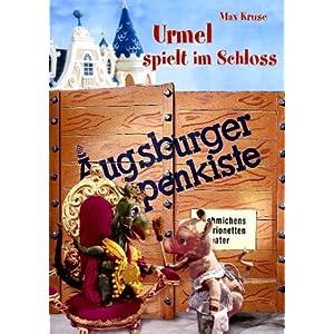 Augsburger Puppenkiste - Urmel spielt im Schloss