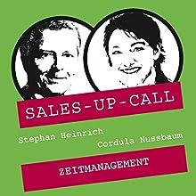 Zeitmanagement (Sales-up-Call) Hörbuch von Stephan Heinrich, Cordula Nussbaum Gesprochen von: Stephan Heinrich, Cordula Nussbaum