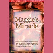 Maggie's Miracle: The Red Gloves Series | [Karen Kingsbury]