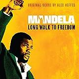 Mandela - Long Walk To Freedom (Original Score) Alex Heffes
