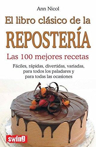 EL LIBRO CLASICO DE LA REPOSTERIA