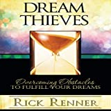 img - for Dream Thieves: Overcoming Obstacles to Fulfill Your Destiny book / textbook / text book