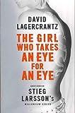 #8: The Girl Who Takes an Eye for an Eye (Millennium Series)