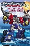 The Autobots Strike Back