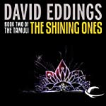 The Shining Ones: The Tamuli, Book 2 (       UNABRIDGED) by David Eddings Narrated by Kevin Pariseau