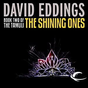 The Shining Ones: The Tamuli, Book 2 | [David Eddings]