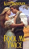 img - for Fool Me Twice (Ballad Romances) book / textbook / text book