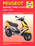 Peugeot Speedfight, Trekker and Vivacity Scooters Service and Repair Manual: 1997-2002 (Haynes Service and Repair Manuals) Phil Mather