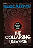 img - for The Collapsing Universe: The Story of the Black Holes by Isaac Asimov (1977-03-01) book / textbook / text book