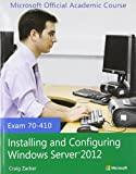 img - for 70-410 Installing and Configuring Windows Server 2012 with Lab Manual Set book / textbook / text book