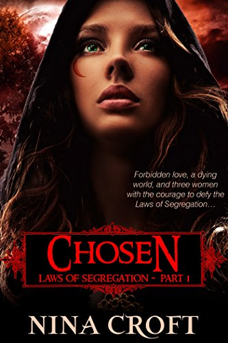 Free Kindle Book : Chosen (Laws of Segregation Book 1)