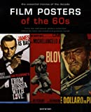 echange, troc Tony Nourmand, Graham Marsh - Film Posters of the 60s : The essential movies of the decade