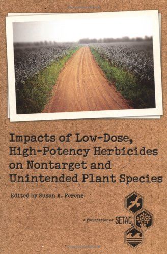High-Potency Herbicide Impacts on Nontarget Plants (SETAC Technical Publications Series)