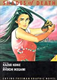 Shades of Death: Crying Freeman Graphic Novel : Part 3 (0929279778) by Koike, Kazuo