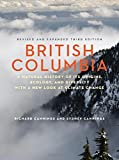 img - for British Columbia: A Natural History of Its Origins, Ecology, and Diversity with a New Look at Climate Change Paperback May 12, 2015 book / textbook / text book