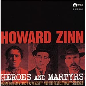 Emma Goldman, Sacco & Venzetti, And The Revolutionary Struggle - Howard Zinn