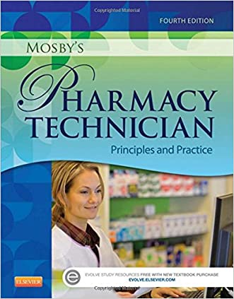 Mosby's Pharmacy Technician: Principles and Practice, 4e