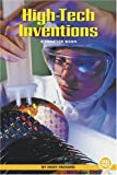 High-Tech Inventions (True Tales: A Chapter Book) (0516246844) by Packard, Mary