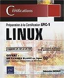 echange, troc Sébastien Rohaut - LINUX - Préparation à la certification LPIC-1 (examens LPI 101 et LPI 102)