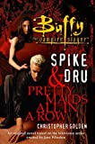 Spike & Dru : Pretty Maids All In A Row