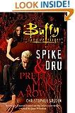 Spike & Dru : Pretty Maids All In A Row