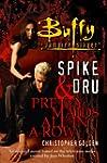 Spike and Dru : Pretty Maids All in a...