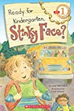 Scholastic Reader Level 1: Ready for Kindergarten, Stinky Face? (0545115183) by McCourt, Lisa
