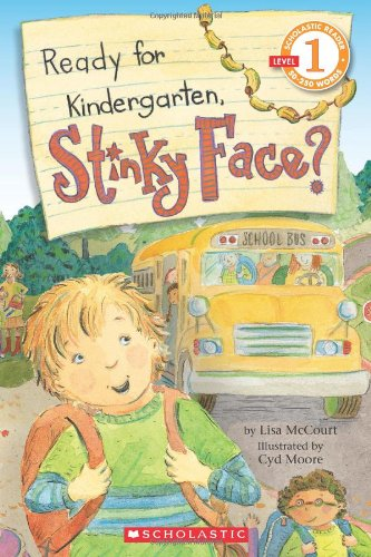Ready For Kindergarten, Stinky Face? (Scholastic Reader Level 1)
