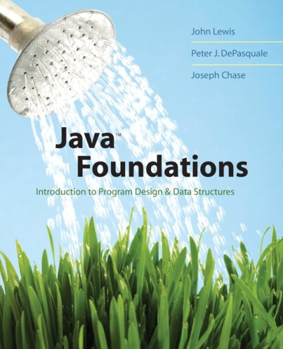 java-foundations-introduction-to-program-design-and-data-structures