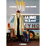 XIII, tome 7 : La Nuit du 3 ao�tpar William Vance