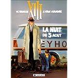 XIII, tome 7 : La Nuit du 3 ao�tpar William Vance