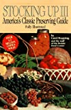 Stocking Up III: America's Classic Preserving Guide (1567310737) by Carol Hupping