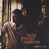 Curtis Murphy Syndicate - What It Is...