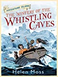 img - for Adventure Island: The Mystery of the Whistling Caves: The Mystery of the Whistling Caves book / textbook / text book