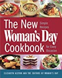 Elisabeth Alston NEW WOMAN'S DAY COOKBOOK: Simple Recipes for Every Occasion
