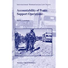 Accountability Of Peace Support Operations (Intrenational Humanitarian Law)