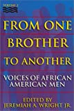 From One Brother To Another, Volume 2: Voices of African American Men