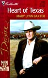 Heart Of Texas (Man Of The Month/Man Of The Month Anniversary) (Silhouette Desire) (0373762496) by Mary Lynn Baxter