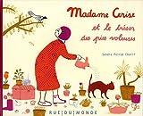 """Afficher """"Madame Cerise et le trésor des pies voleuses"""""""