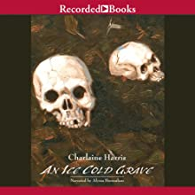 An Ice Cold Grave: Harper Connelly Mysteries, Book 3 (       UNABRIDGED) by Charlaine Harris Narrated by Alyssa Bresnahan