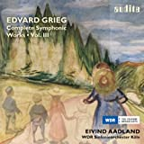"Grieg: Complete Symphonic Works, Vol. 3 (""In Autumn"" Concert Overture, Lyric Suite, Klokkeklang, Old Norwegian Melody with Variations & Three Orchestral Pieces from 'Sigurd Jorsalfar')"