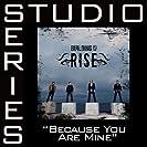Because You`re Mine (Studio Series)