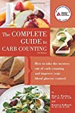 img - for Complete Guide to Carb Counting: How to Take the Mystery Out of Carb Counting and Improve Your Blood Glucose Control book / textbook / text book