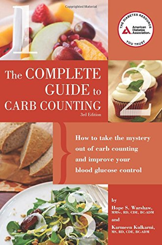 Complete Guide to Carb Counting: How to Take the Mystery...